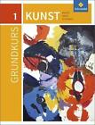 Grundkurs Kunst 1. Sekundarstufe 2 von Michael Klant und Josef Walch (2016, Taschenbuch)