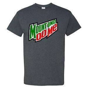 Mount-And-Do-Me-Mountain-Dew-Parody-on-Dark-Heather-Shirt