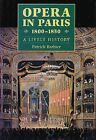 Opera in Paris, 1800-1850: A Lively History by Patrick Barbier (Hardback, 1995)