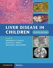 Liver Disease in Children by Cambridge University Press (Hardback, 2014)