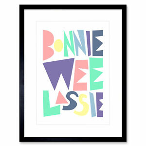 Bonnie Wee LASSIE New Baby Girl Scottish Colourful Framed Wall Art Print