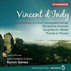 Vincent d'Indy: Orchestral Works, Vol. 5 (CD, Apr-2013, Chandos)