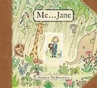 Me... Jane by Patrick McDonnell (2011, Hardcover)