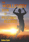 The McGillicuddy Book of Personal Records by Colleen Sydor (Paperback, 2010)
