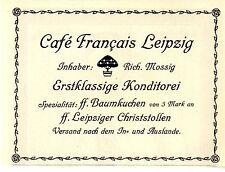 Richard Mossig Cafe Francais Leipzig Konditorei Christstollen Histor.Annonce1914
