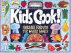 Kids Cook!: Fabulous Food for the Whole Family by Sarah Williamson, Zachary Williamson (Paperback, 1992)