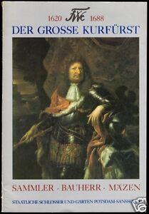 1620-1688-Der-Grosse-Kurfuerst-Sammler-Bauherr-Maezen-1988
