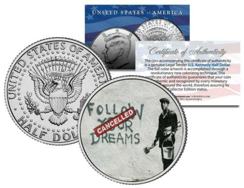 BANKSY Colorized JFK Half Dollar US Coin Street Art Mural FOLLOW YOUR DREAMS