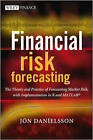 Financial Risk Forecasting: The Theory and Practice of Forecasting Market Risk with Implementation in R and Matlab by Jon Danielsson (Hardback, 2011)