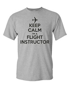 31785d96d KEEP CALM FLIGHT INSTRUCTOR funny mens t shirt AVIATION AIRPLANE ...