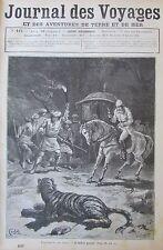 JOURNAL DES VOYAGES N° 447 de 1886 ASIE CHASSE AUX TIGRES SCALP SOLDAT INDIENNES