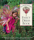 Flower Fairies Fancy Dress by Cicely Mary Barker (Hardback, 1999)