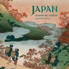 Japan: Season by Season by Sandrine Bailly (Hardback, 2009)
