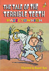 The Tale of the Terrible Teeth by Hazel Townson (Paperback, 1998)