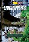 Frisky Ducks and Other Poems by Mario Relich (Paperback, 2014)