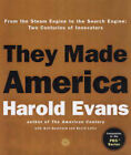 They Made America: From the Steam Engine to the Search Engine by Harold Evans (Hardback, 2004)
