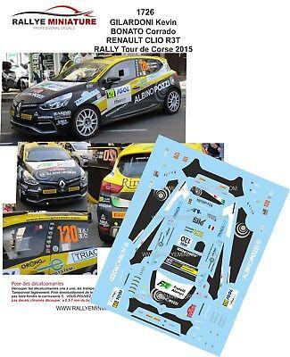 Decals 1/43 Ref 1726 Renault Clio R3t Gilardoni Rallye Tour De Corse 2015 Rally