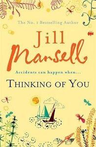 Jill-Mansell-Thinking-Of-You-Tout-Neuf-Livraison-Gratuite-Ru