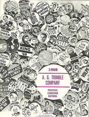 A.G. TRIMBLE CO. 1968 CANDIDATES POLITICAL PINS, BUTTONS BOOK