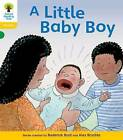 Oxford Reading Tree: Level 5: Floppy's Phonics: a Little Baby Boy by Roderick Hunt (Paperback, 2008)
