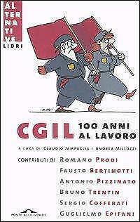 CGIL 100 anni al lavoro