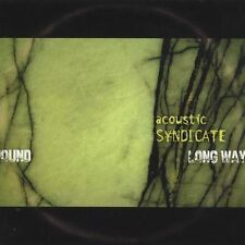 Long Way 'Round by Acoustic Syndicate (CD, Oct-2004, Sugar Hill)