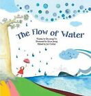 The Flow of Water: Water by Da-Jeong Yu (Paperback, 2014)