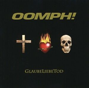 Oomph-Glaubeliebetod-New-CD-Germany-Import