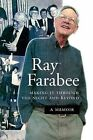 Ray Farabee: Making It Through the Night and Beyond by Ray Farabee (Paperback, 2008)