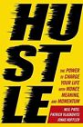 Hustle: The power to charge your life with money, meaning and momentum by Neil Patel, Jonas Koffler, Patrick Vlaskovits (Paperback, 2016)