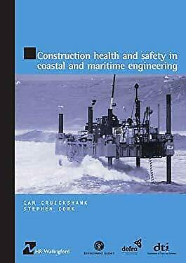 Construction Health and Safety in Coastal and Maritime Engineering