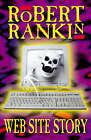 Website Story by Robert Rankin (Hardback, 2001)