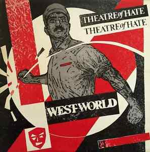 THEATRE-OF-HATE-Westworld-LP-G-VG-VG