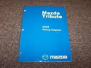 2005 Mazda Tribute SUV Electrical Wiring Diagram Manual I ...