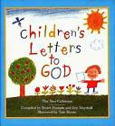 Children's Letters to God: The New Collection: The New Collection by Stuart Hample, Eric Marshall (Hardback, 2009)