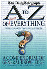 An A-Z of Everything: A Compendium of General Knowledge by Trevor Montague (Hardback, 2003)