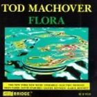Flora Tod Machover CD 1 Disc