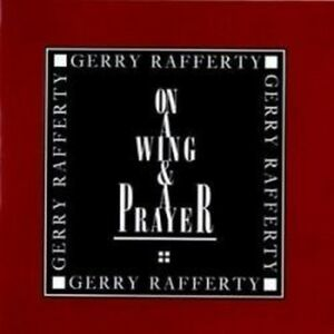 Gerry-Rafferty-On-A-Wing-and-amp-A-Prayer-NEW-CD