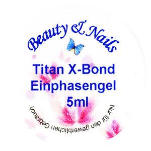 Titan-X-Bond-Einphasen-Aufbau-Gel-5ml