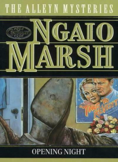 Opening Night (The Alleyn Mysteries) By Ngaio Marsh