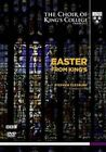 Easter From King's The Choir of Kings College Cambridge Stephen Cleobury NTSC