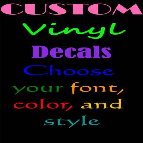 Custom Vinyl Decal for Car Windows-Walls-Laptops-Cups
