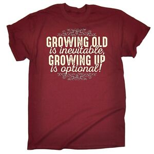 Growing-Old-Is-Inevitable-Growing-Up-is-MENS-T-SHIRT-birthday-gift-present-him