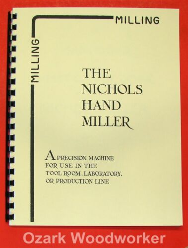 NICHOLS What Can Be Done on a Miller Handbook//Manual 0491