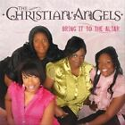 Bring It to the Altar by Christian Angels (CD, Mar-2010, 4 Winds)