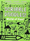 Scribble Doodles World of Fun by Autumn Publishing Ltd (Paperback, 2010)