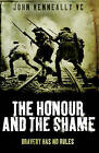 The Honour and the Shame by John Kenneally (Paperback, 2008)