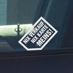 Details About Weiss Wasserfester Aufkleber Nix Verkauf Nix Karte Meins Autoscheibe Aussen Auto