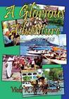 A Glorious Adventure by Zeus Publications (Paperback, 2013)