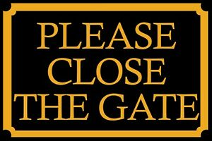 Shut-the-Gate-black-and-yellow-Vintage-Retro-Style-Metal-wall-sign-plaque